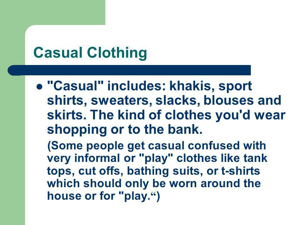 Casual Clothing