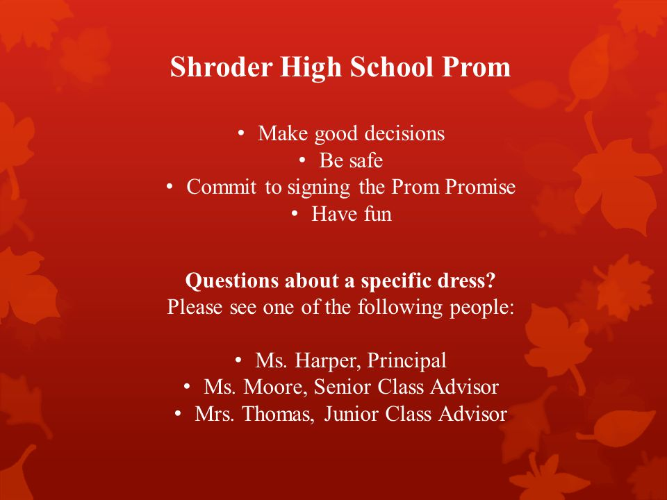 Shroder High School Prom Questions about a specific dress