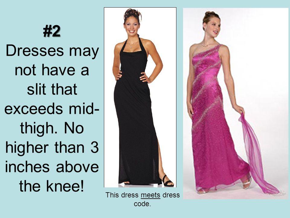 This dress meets dress code.