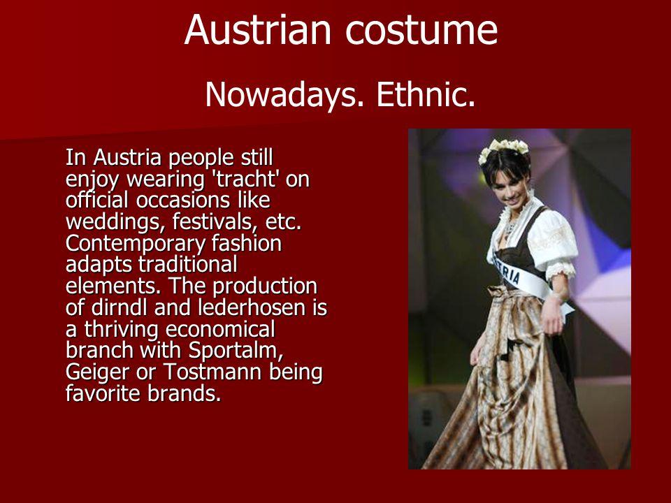 Austrian costume Nowadays. Ethnic.