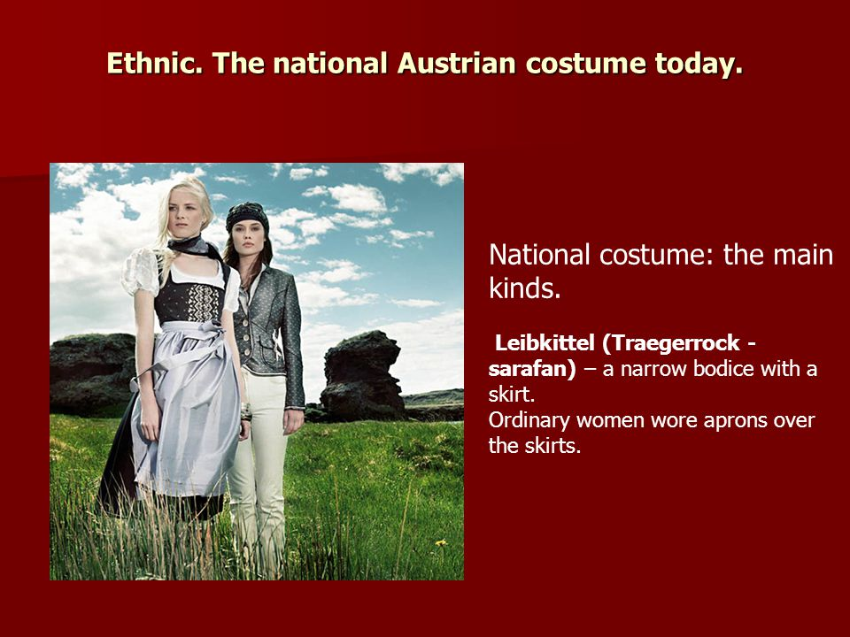 Ethnic. The national Austrian costume today.