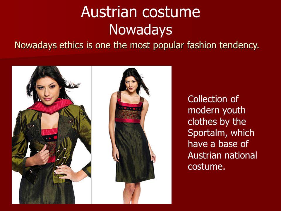 Austrian costume Nowadays
