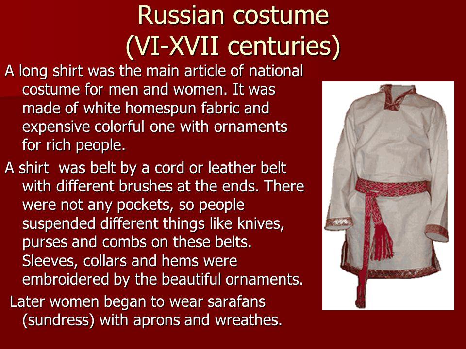 Russian costume (VI-XVII centuries)