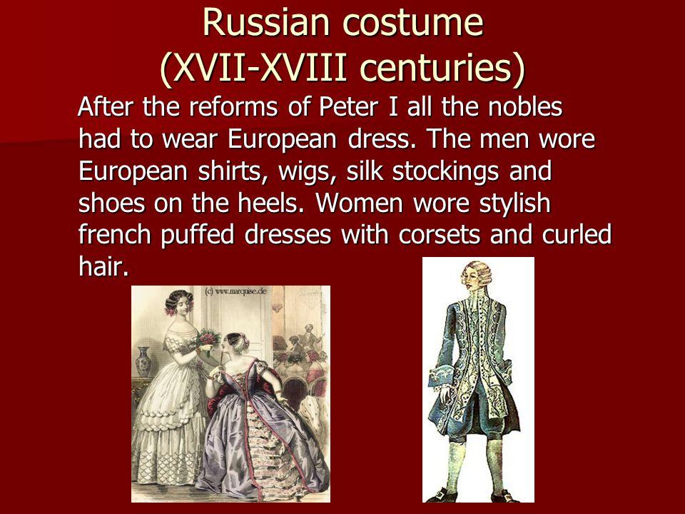 Russian costume (XVII-XVIII centuries)