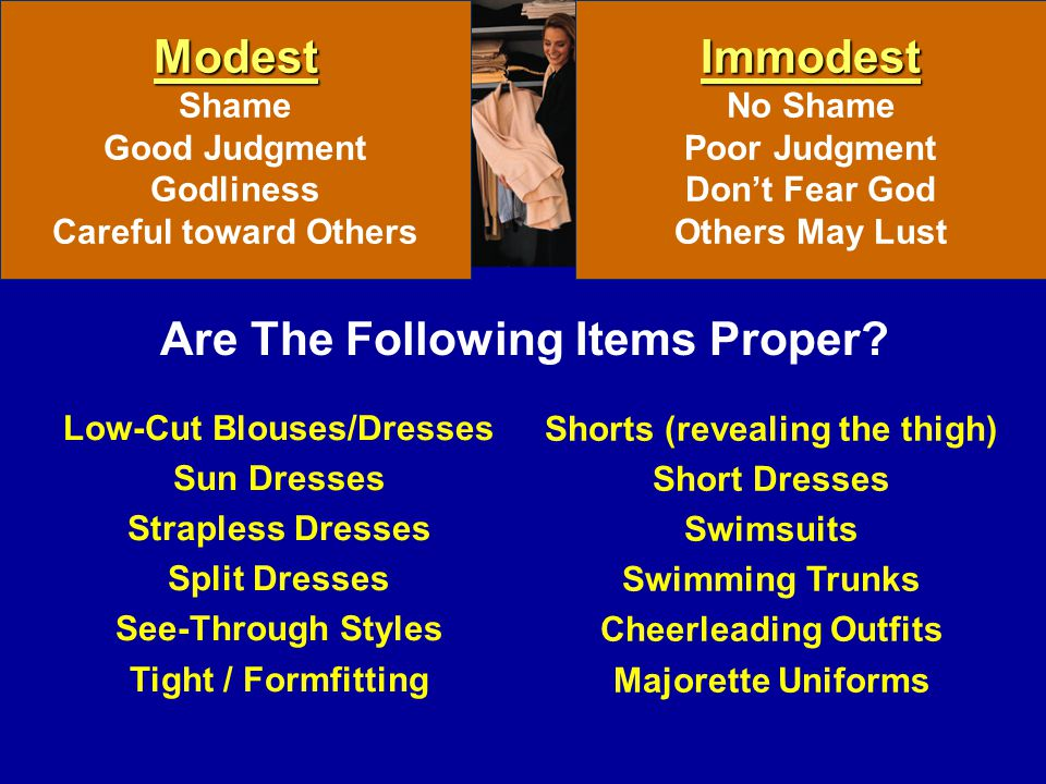 Modest Immodest Are The Following Items Proper