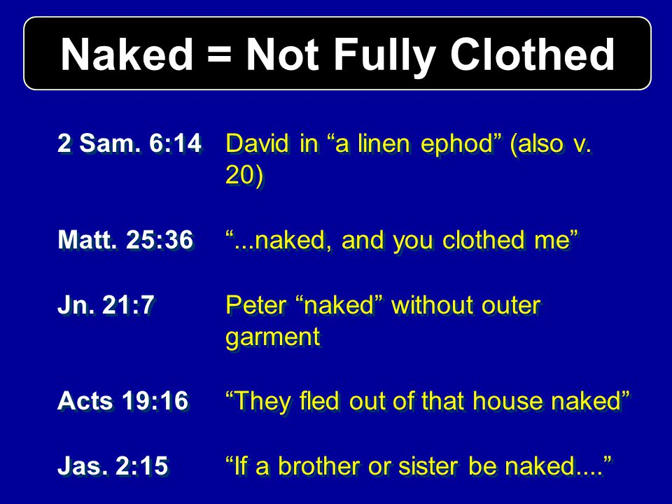 Naked = Not Fully Clothed