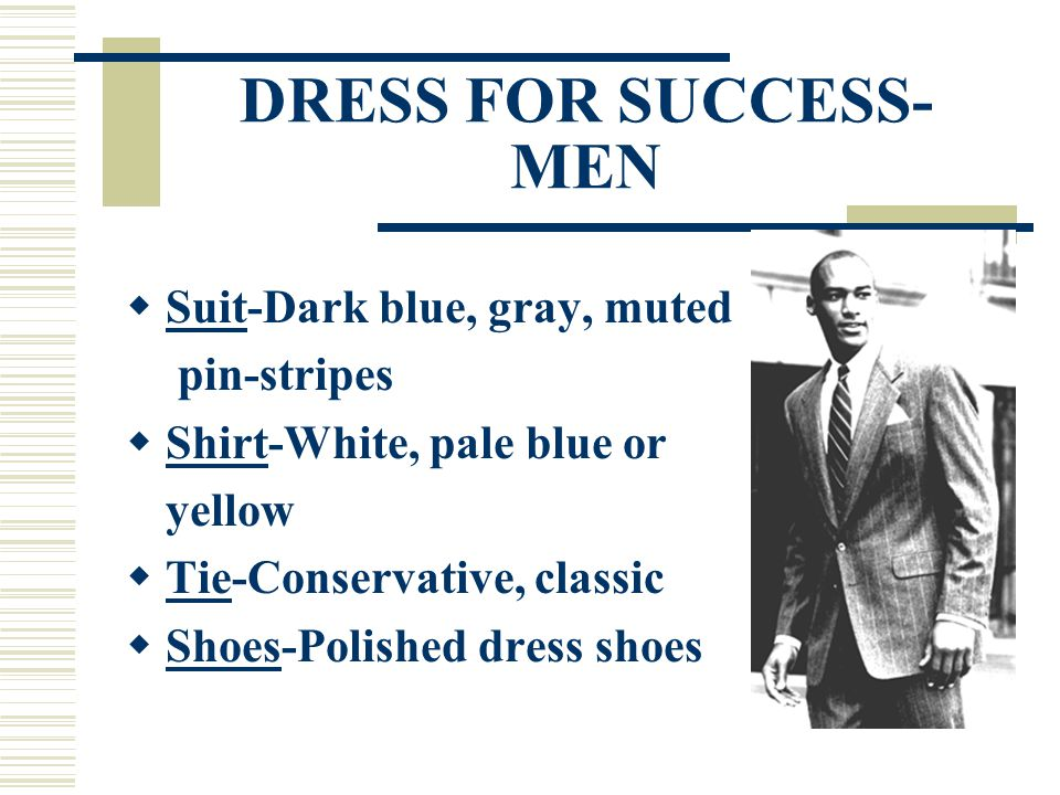 DRESS FOR SUCCESS-MEN Suit-Dark blue, gray, muted pin-stripes