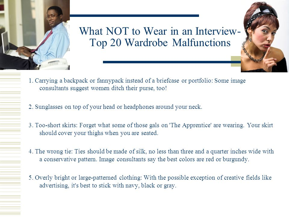 What NOT to Wear in an Interview- Top 20 Wardrobe Malfunctions