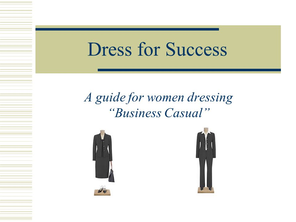 A guide for women dressing Business Casual