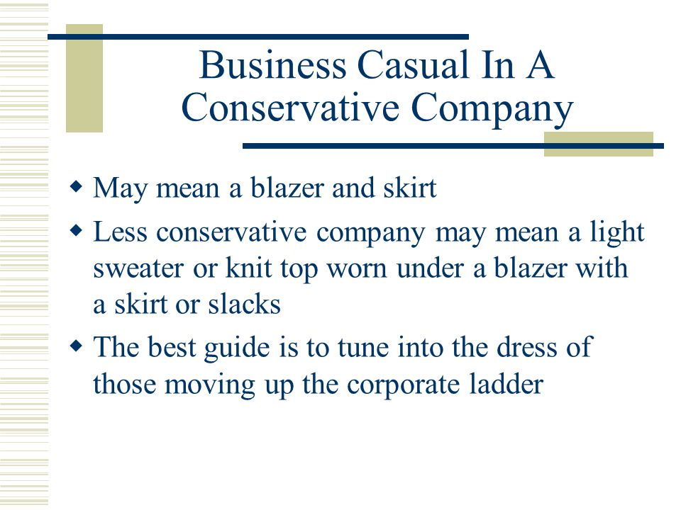 Business Casual In A Conservative Company