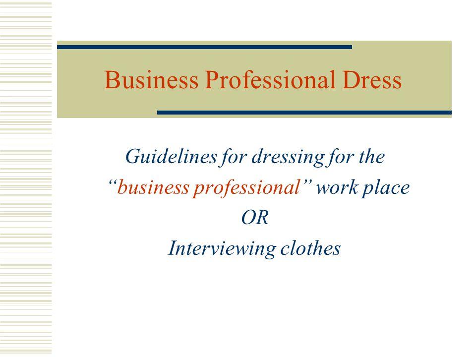 Business Professional Dress