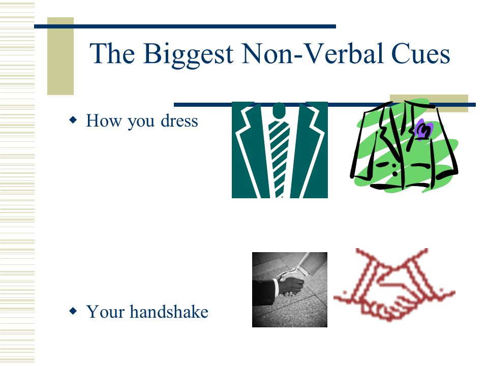 The Biggest Non-Verbal Cues