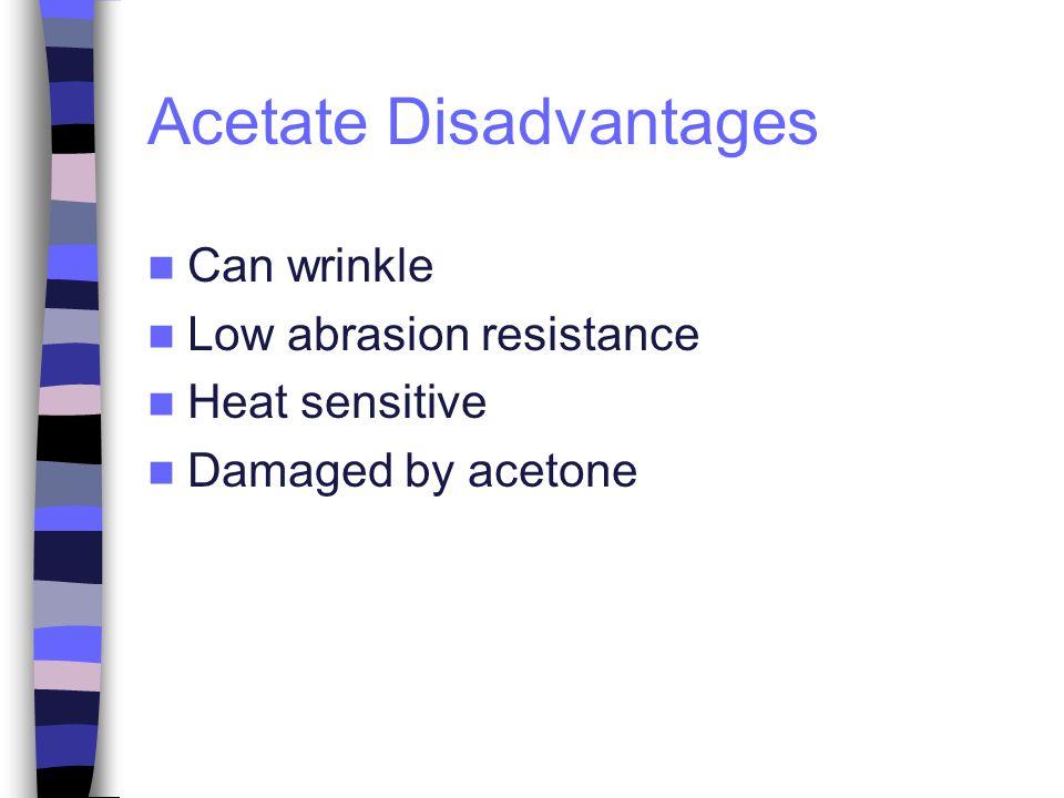 Acetate Disadvantages