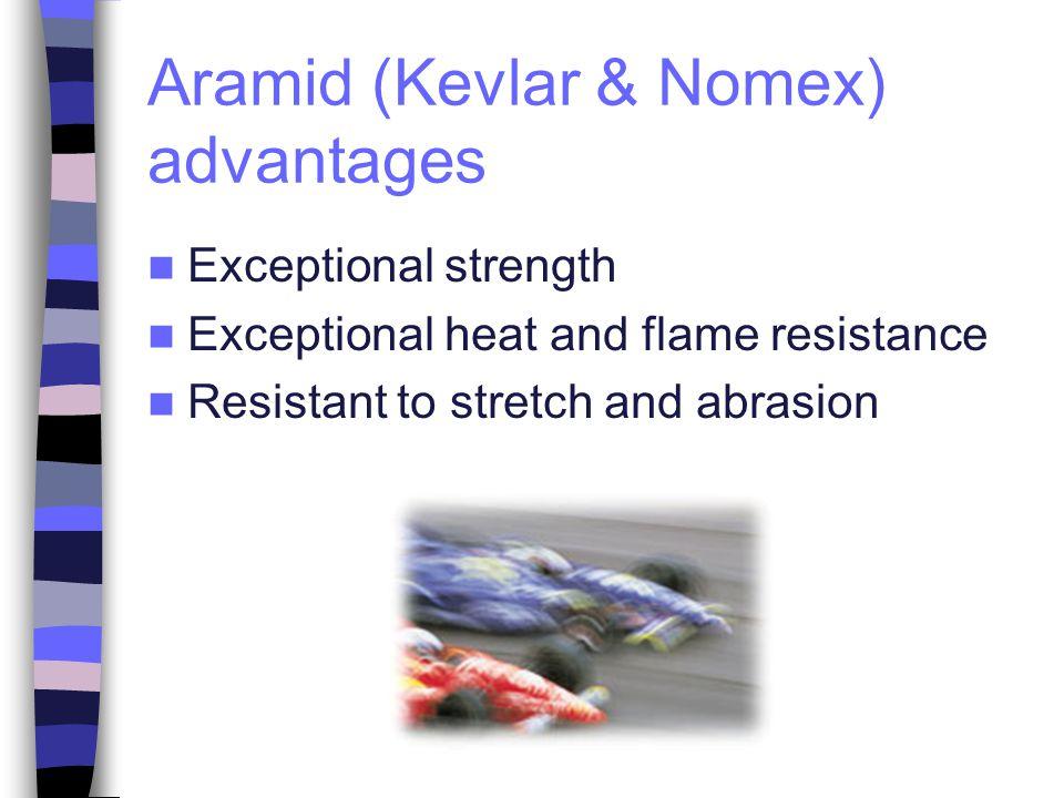 Aramid (Kevlar & Nomex) advantages