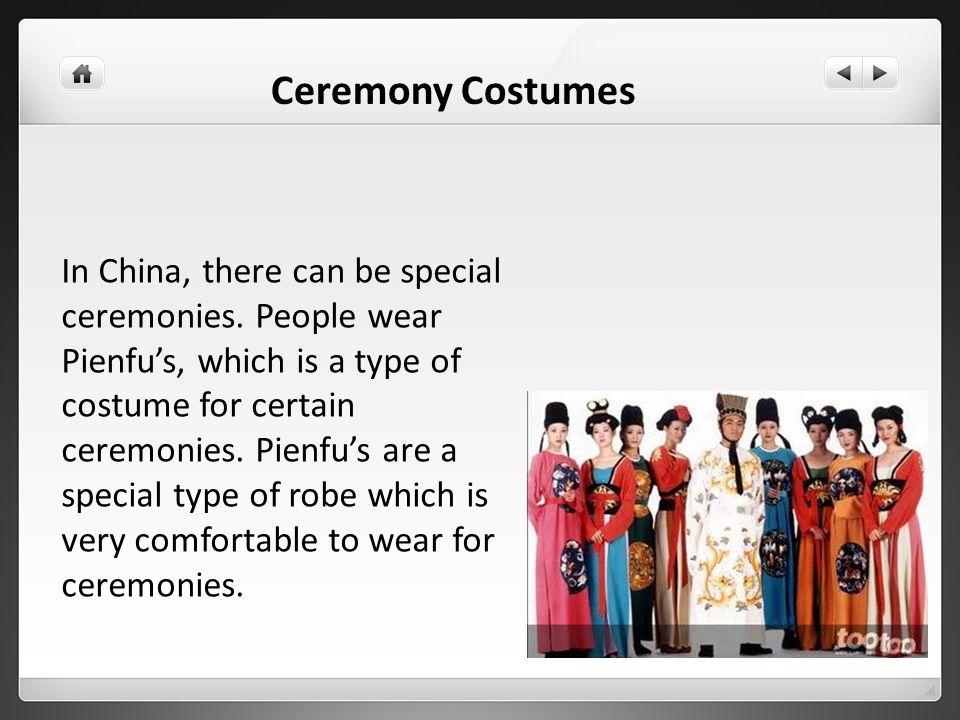 Ceremony Costumes