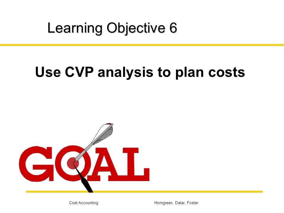Use CVP analysis to plan costs