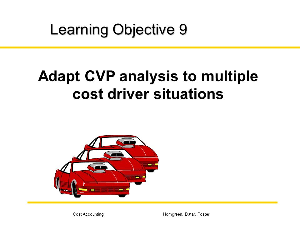 Adapt CVP analysis to multiple cost driver situations