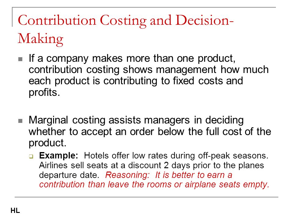 Contribution Costing and Decision-Making