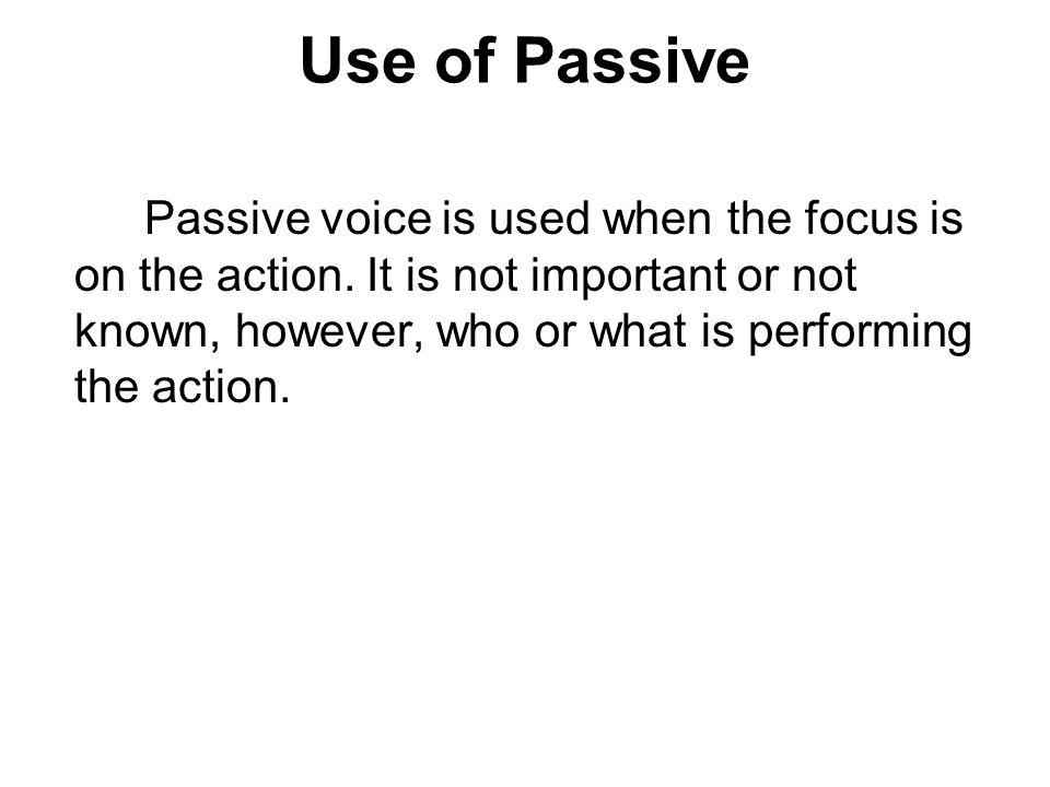 Use of Passive