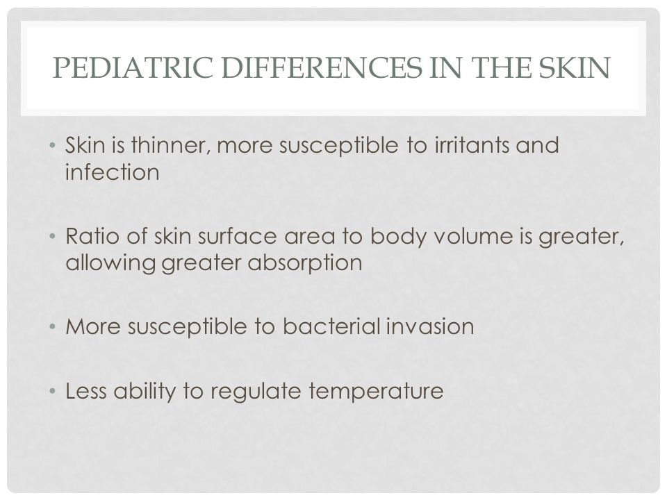 Pediatric Differences in the Skin