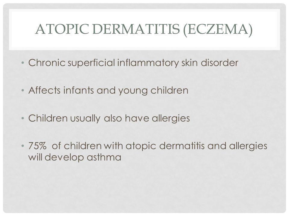 Atopic Dermatitis (eczema)