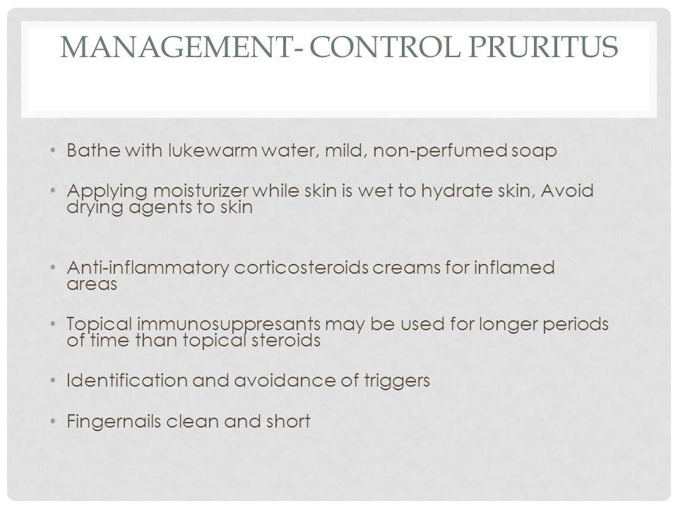Management- Control pruritus