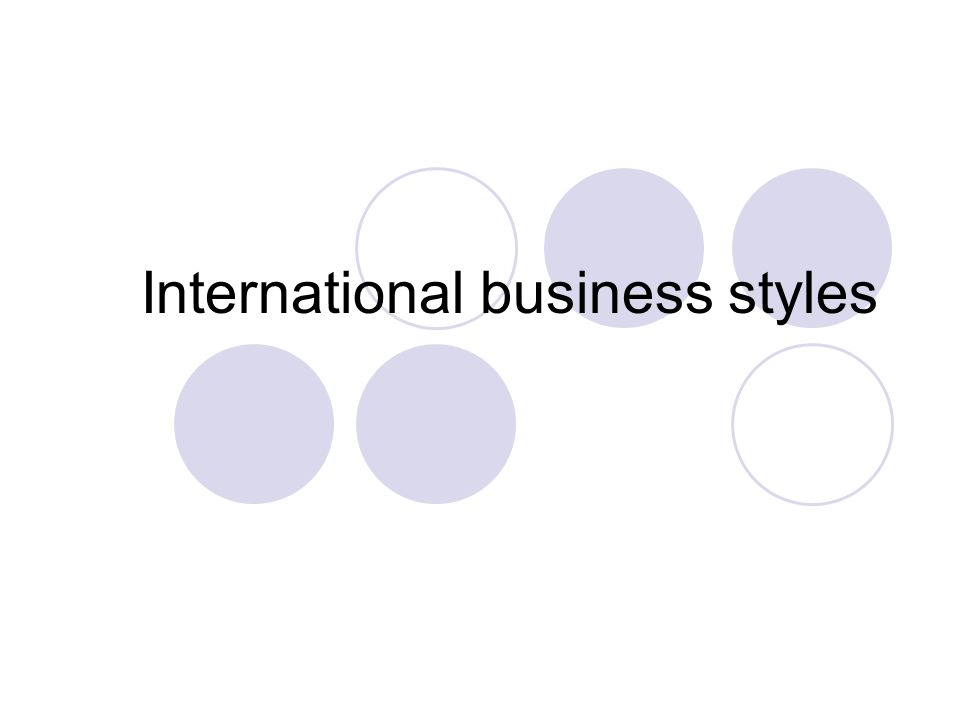 International business styles