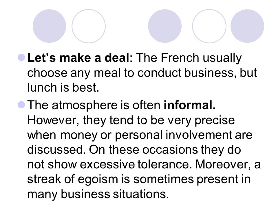 Let's make a deal: The French usually choose any meal to conduct business, but lunch is best.