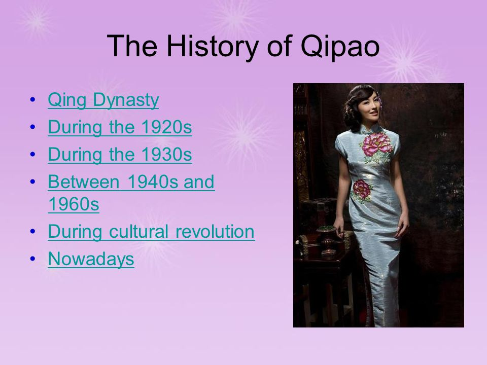 The History of Qipao Qing Dynasty During the 1920s During the 1930s