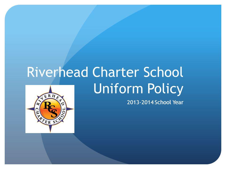 Riverhead Charter School Uniform Policy