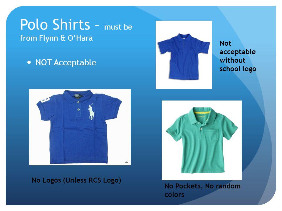 Polo Shirts – must be from Flynn & O'Hara