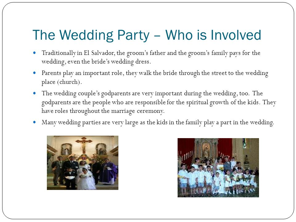 The Wedding Party Who Is Involved