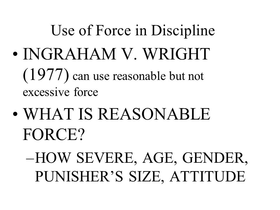Use of Force in Discipline