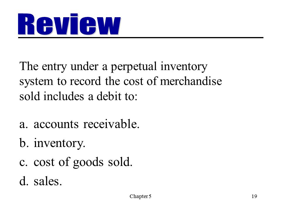 Review accounts receivable. inventory. cost of goods sold. sales.