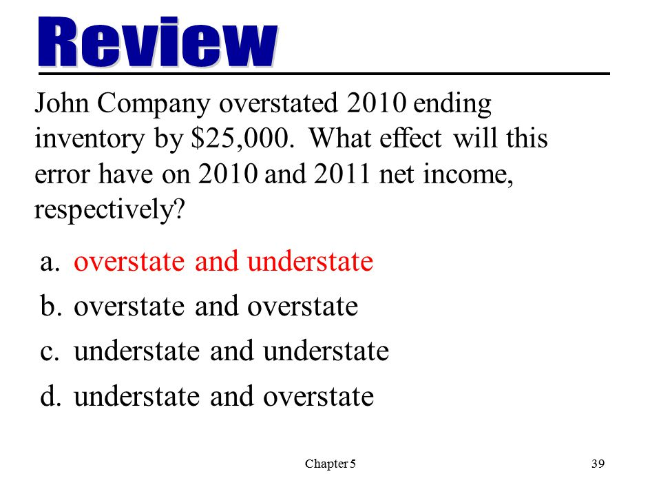 Review overstate and understate overstate and overstate