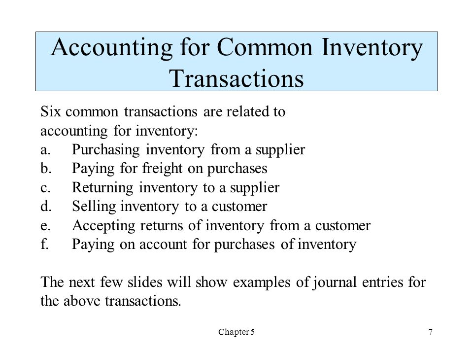 Accounting for Common Inventory Transactions