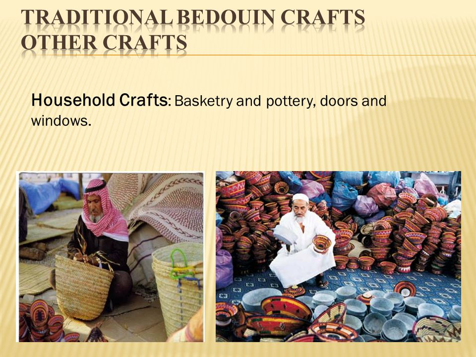 Traditional Bedouin crafts Other crafts