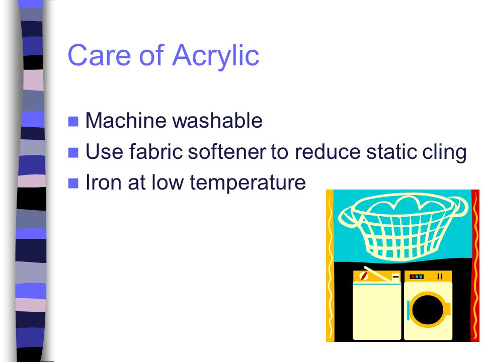 Care of Acrylic Machine washable