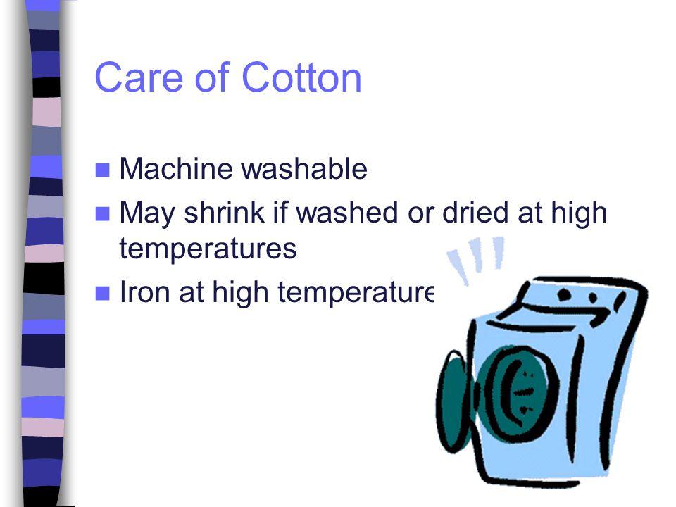 Care of Cotton Machine washable