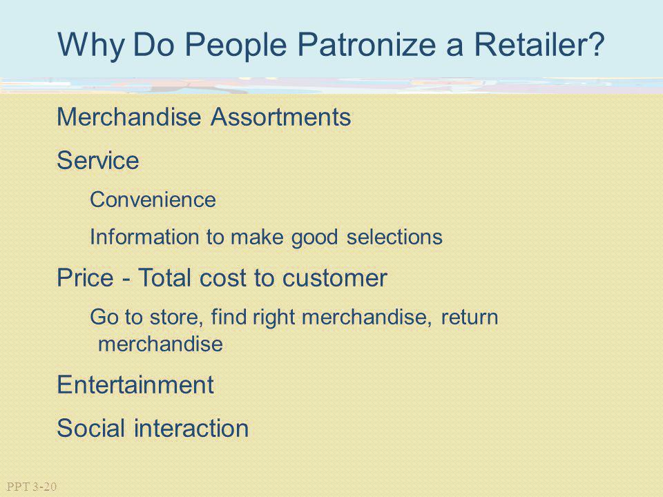 Why Do People Patronize a Retailer