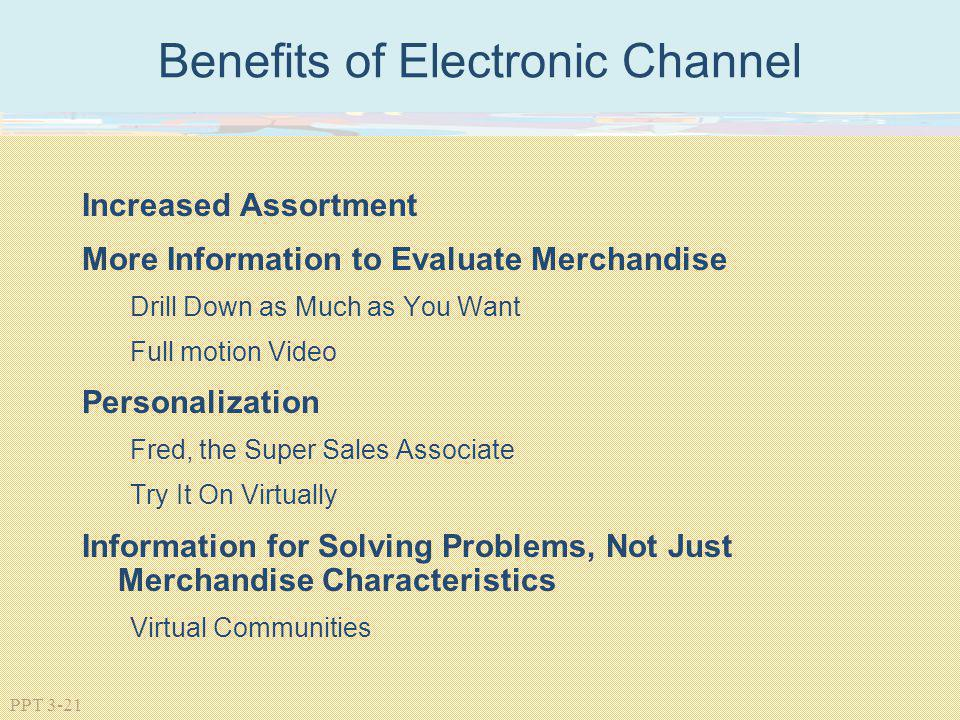 Benefits of Electronic Channel