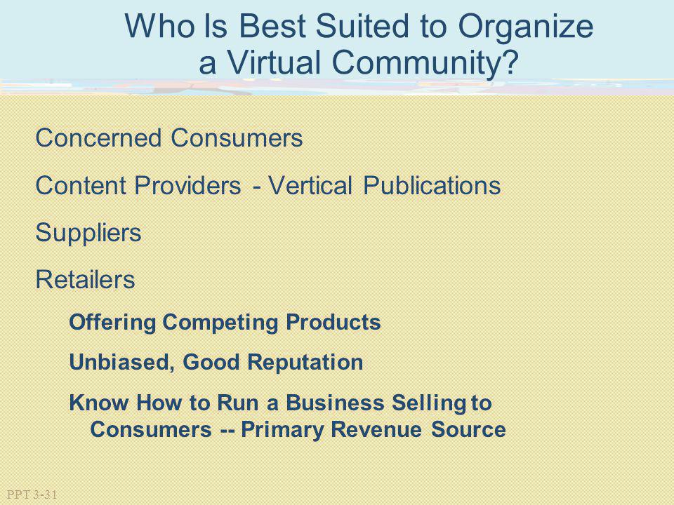 Who Is Best Suited to Organize a Virtual Community