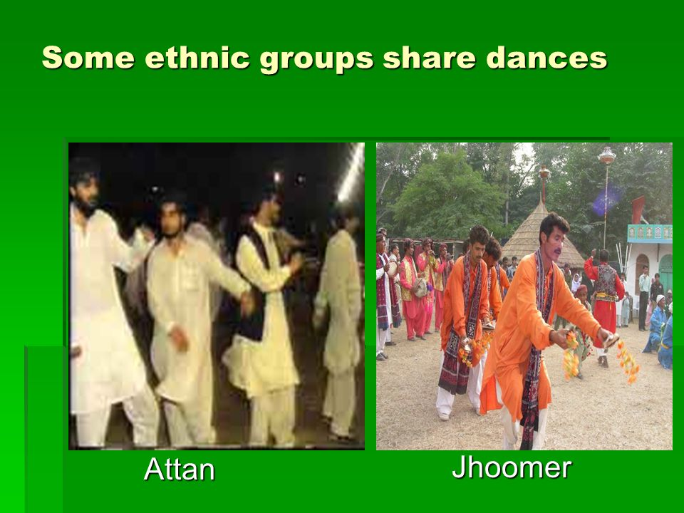 Some ethnic groups share dances