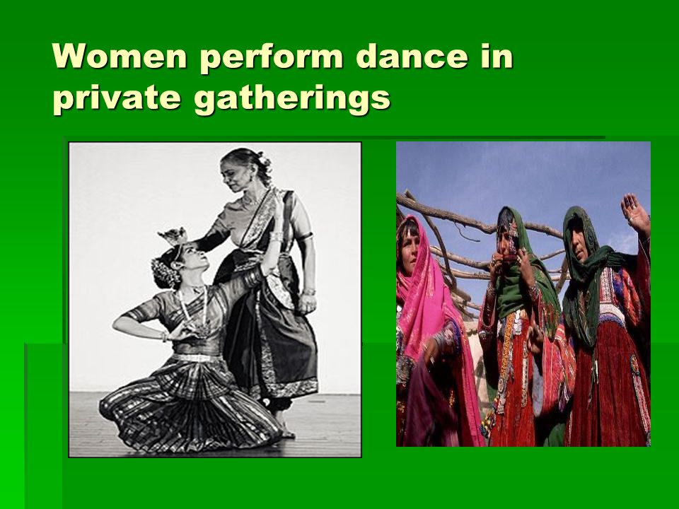 Women perform dance in private gatherings