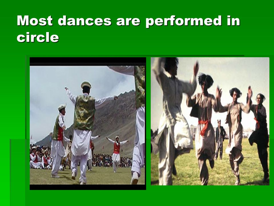Most dances are performed in circle