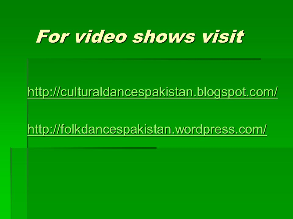 For video shows visit http://culturaldancespakistan.blogspot.com/