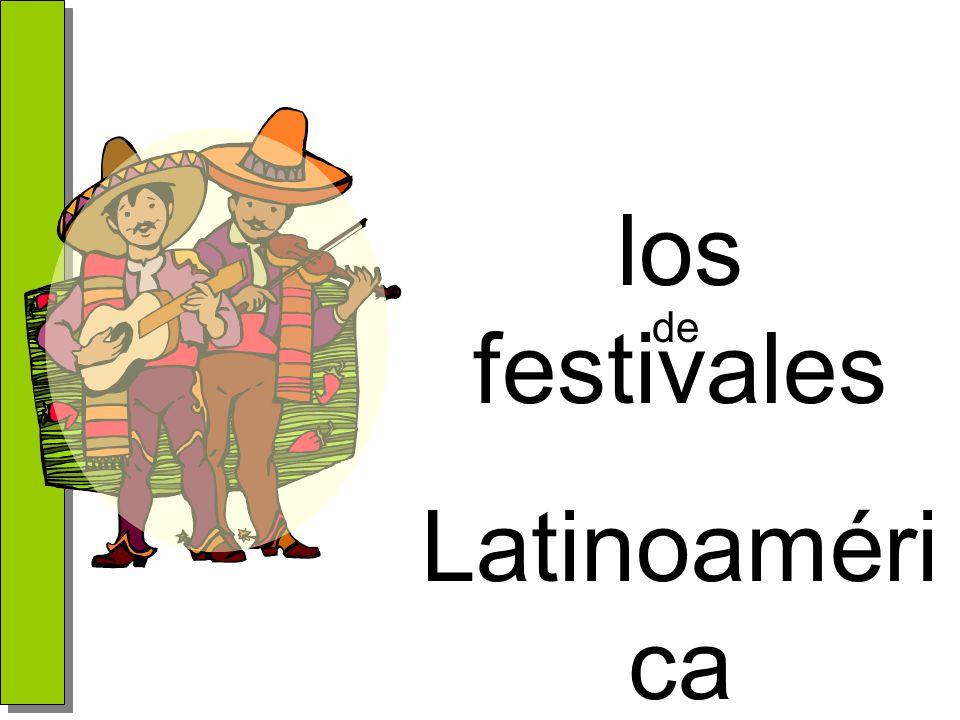 los festivales Latinoamérica de