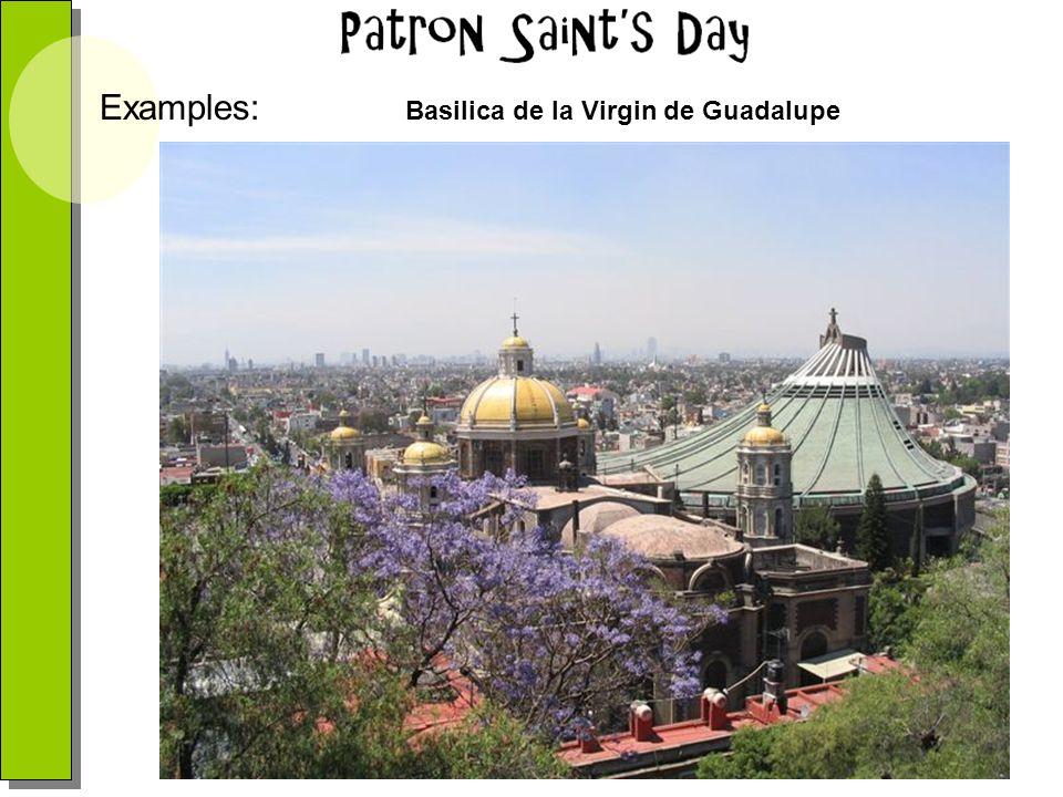 Examples: Basilica de la Virgin de Guadalupe