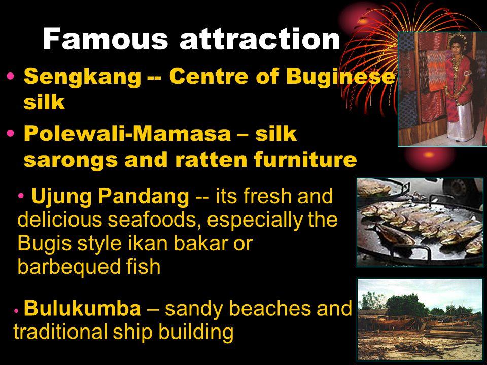 Famous attraction Sengkang -- Centre of Buginese silk
