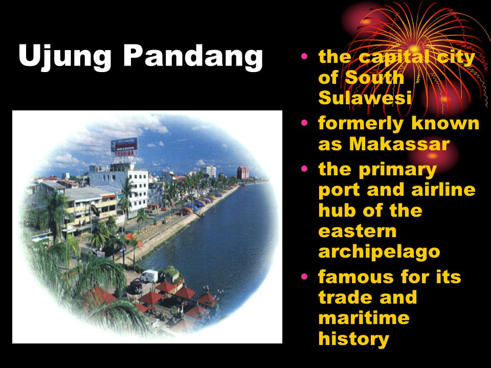 Ujung Pandang the capital city of South Sulawesi